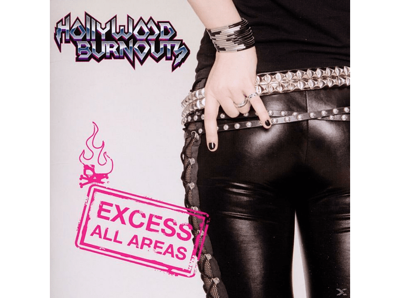 Hollywood Burnouts - Excess All Areas [CD]