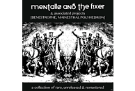 Mentallo & The Fixer - A Collection Of Rare, Unreleased 6 Remastered [CD]