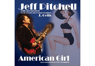 Jeff Pitchell - American Girl - (CD)