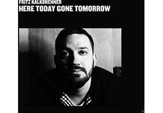 Fritz Kalkbrenner - Here Today, Gone Tomorrow - (Vinyl)