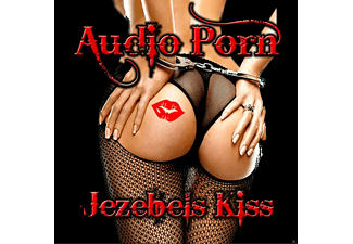 Audio Porn - Jezebels Kiss - (CD)