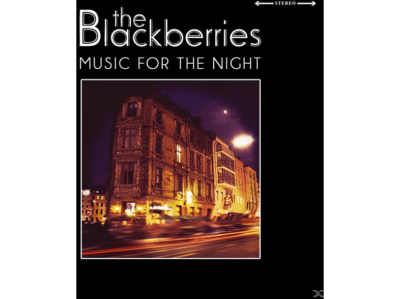Blackberries - Music For The Night [CD]