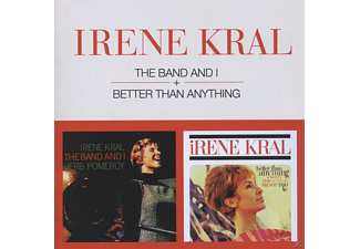 Irene Kral - The Band & I + Better Than Anything - (CD)