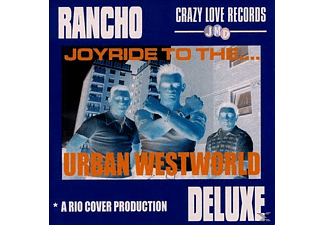 Rancho Deluxe - Joyride To The... Urban Westworld - (CD)