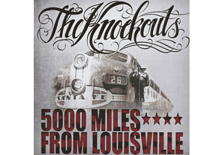 The Knockouts - 5000 Miles From Louisville - (CD)