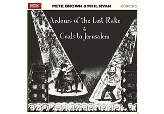 Phil Ryan, Pete Brown - Ardours Of The Lost Rake &  Coals to Jerusalem - (CD)