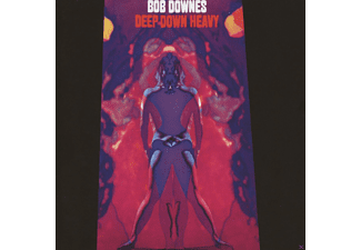 Bob Downes - Deep Down Heavy (Remastered Edition) - (CD)