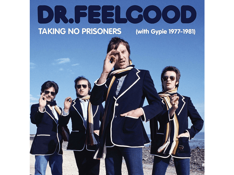 Dr. Feelgood - Taking No Prisoners (With Gypie 1977-1981) [CD + DVD Video]