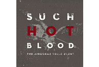 The Airborne Toxic Event - Such Hot Blood (European Edition) [CD]