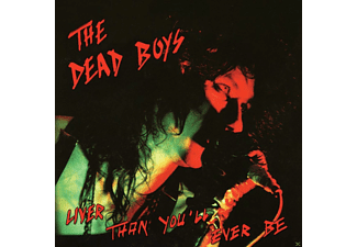 Dead Boys - Liver Than You'll Ever Be - (CD)