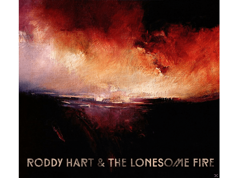 Roddy Hart & The Lonesome Fire - Roddy Hart & The Lonesome Fire [CD]