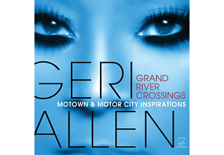 Geri Allen - Grand River Crossings - Motown & Motor City Inspirations - (CD)