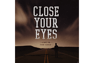 Close Your Eyes - Line In The Sand [CD]