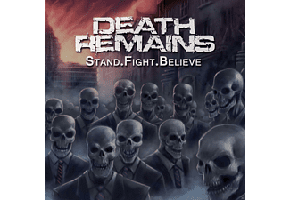 Death Remains - Stand. Fight. Believe - (CD)
