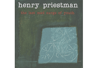 Henry Priestman - The Last Mad Surge Of Youth - (CD)