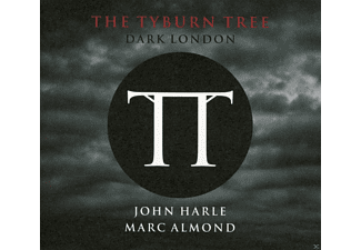 John Harle, Marc Almond - The Tyburn Tree - Dark London - (CD)