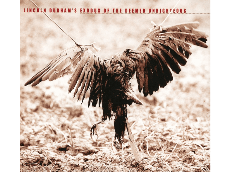Lincoln Durham - Exodus Of The Deemed Unrighteous [CD]