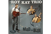Roy -trio- Kay - Mad And Blue [CD]