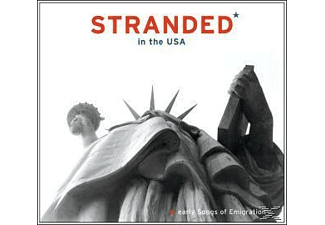 Various - Stranded In The Usa-Early Songs Of Emigration - (CD)
