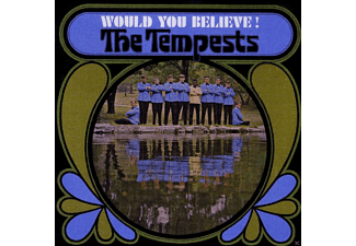 Tempest - Would You Believe! - (CD)