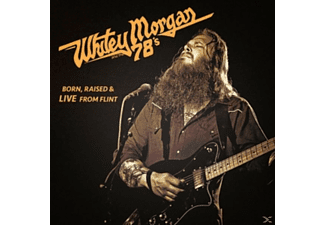 Whitey Morgan And The 78' - Born, Raised & Live From Flint [Vinyl]