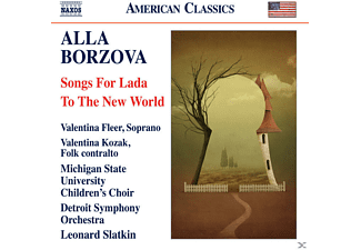 "Valentina Fleer, Leonard Slatkin, Michigan State University Children""s Choir, Detroit Symphony Orchestra - Songs for Lada-To the New World - (CD)"
