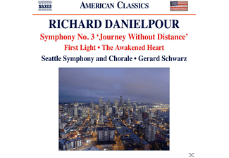 Seattle Symphony And Chorale, Gerard Schwarz - Sinfonie 3 / First Light / The Awakened Heart - (CD)