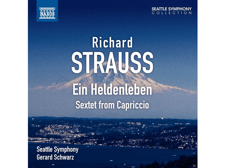 Gerard Schwarz, The Seattle Symphony - Ein Heldenleben/ Sextett from Capriccio [CD]