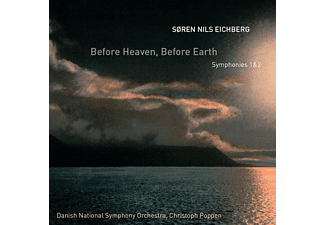 Christoph Poppen, Danish National Symphony Orchestra - Before Heaven,Before Earth (Sinfonien 1+2) - (CD)