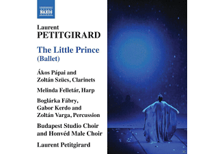 Akos Papai, Zoltan Szücs, Melinda Felletar, Boglarka Fabry, Gabor Kerdo, Zoltan Varga, Budapest Studio Choir, Honved Male Choir - The Little Prince - (CD)
