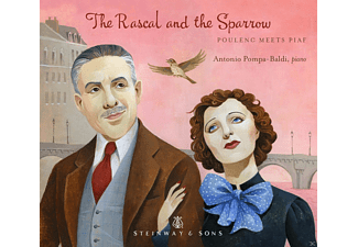 Antonio Pompa-baldi - The Rascal And The Sparrow - Poulenc Meets Piaf - (CD)
