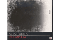 Musicarius String Quartet - Incompleta [CD]