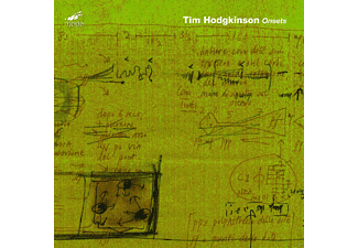 Tim Hodgkinson - Onsets - (CD)