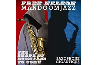 Free Nelson Mandoomjazz - The Shape Of Doomjazz To Come+Saxop [Vinyl]