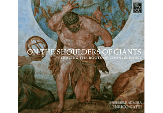 Ensemble Aurora, Gatti Enrico - On The Shoulders Of Giants - Tracing The Roots Of Counterpoint - (CD)