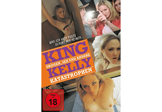 KING KELLY - DROGEN SEX UND ANDERE KATASTROPHEN [DVD]