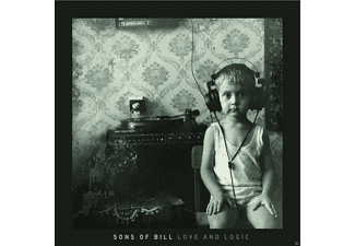 Sons Of Bill - Love And Logic - (CD)