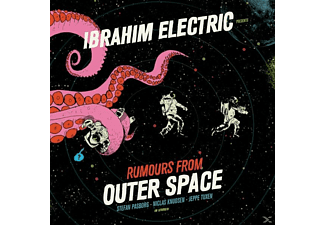 Ibrahim Electric - Rumours From Outer Space - (CD)