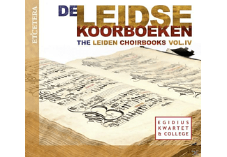 Egidius Kwartet & College - The Leiden Choirbooks-Vol.4 - (CD)