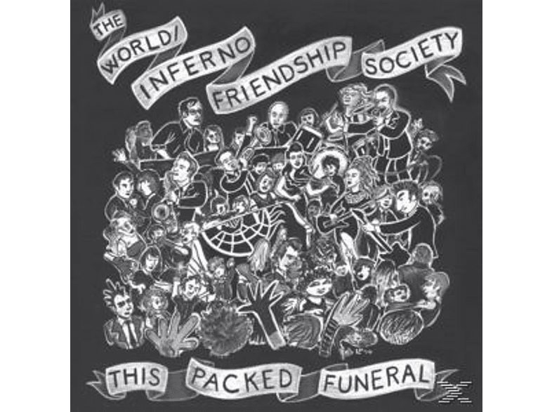 The / Friendship Society World Inferno - This Packed Funeral [Vinyl]