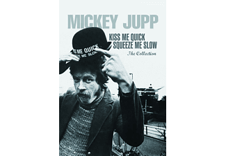 Mickey Jupp - Kiss Me Quick, Squeeze Me Slow - The Collection [CD + DVD]