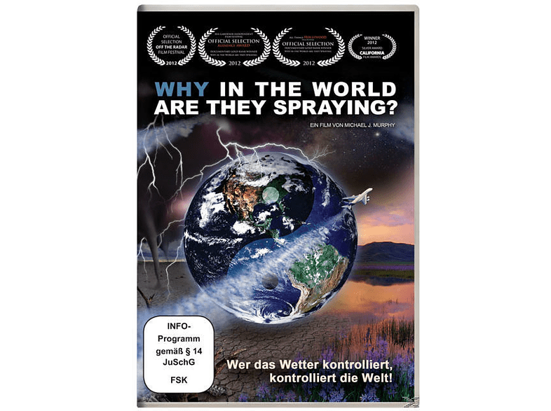 WHY IN THE WORLD ARE THEY SPRAYING [DVD]