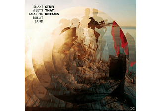 Snake & Jet's Amazing Bullit Band - Stuff That Rotates - (Vinyl)