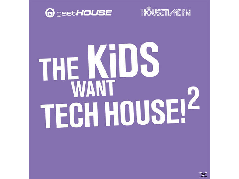 VARIOUS - The Kids Want Tech House Ii [CD]