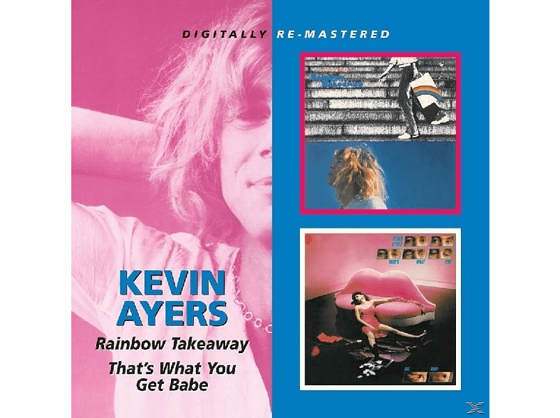 Kevin Ayers - Rainbow Takeaway/That's What You Get Babe [CD]