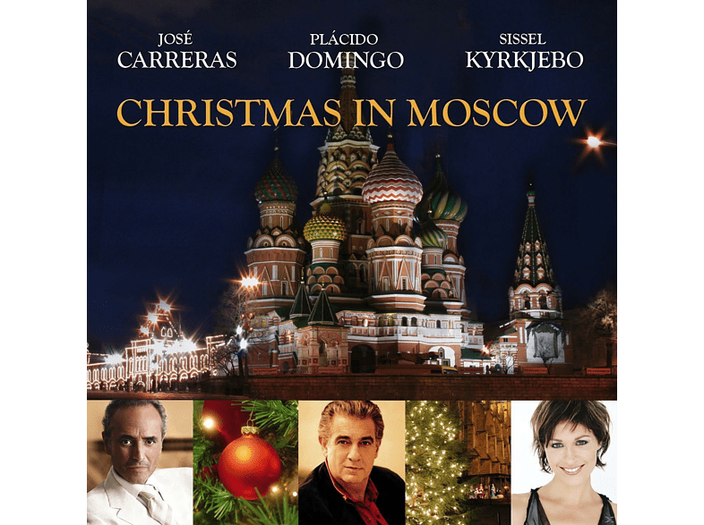 José Carreras, Plácido Domingo, Sissel Kyrkjebo - Christmas In Moscow [CD]