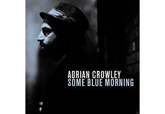 Adrian Crowley - Some Blue Morning [CD]