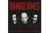 Danko Jones - ROCK AND ROLL IS BLACK AND BLUE [Vinyl]