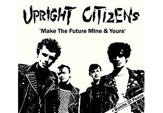 Upright Citizens - Make The Future/Bombs Of Peace - (CD)