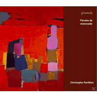 Christophe  Pantillon - Paroles de violoncelle [CD]
